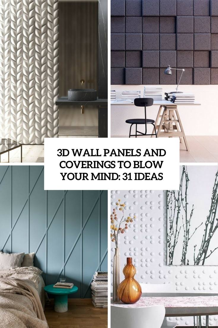 3D Wall Panels And Coverings To Blow Your Mind: 31 Ideas