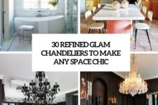 30 refined glam chandeliers to make any space chic cover