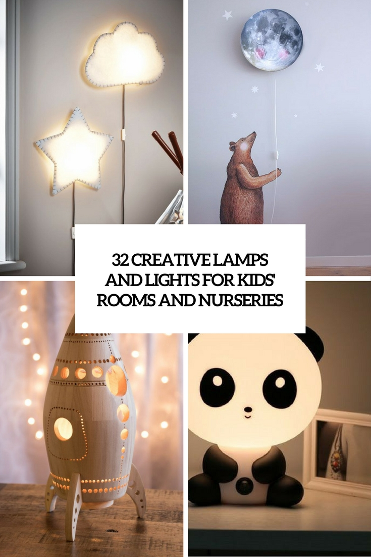 creative lamps and lights for kids' rooms and nurseries cover