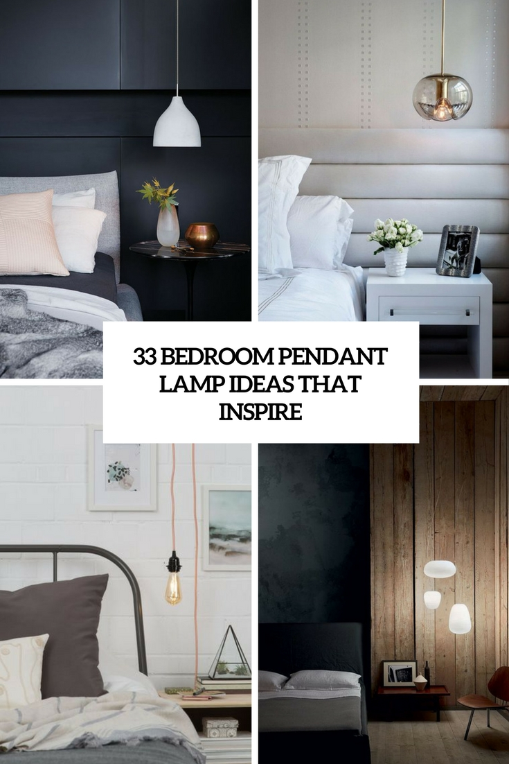 33 Bedroom Pendant Lamp Ideas That Inspire