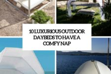 10 luxurious outdoor daybeds to have a comfy nap cover
