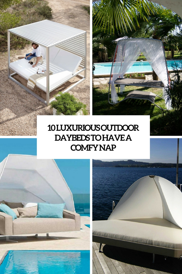 luxurious outdoor daybeds to have a comfy nap cover