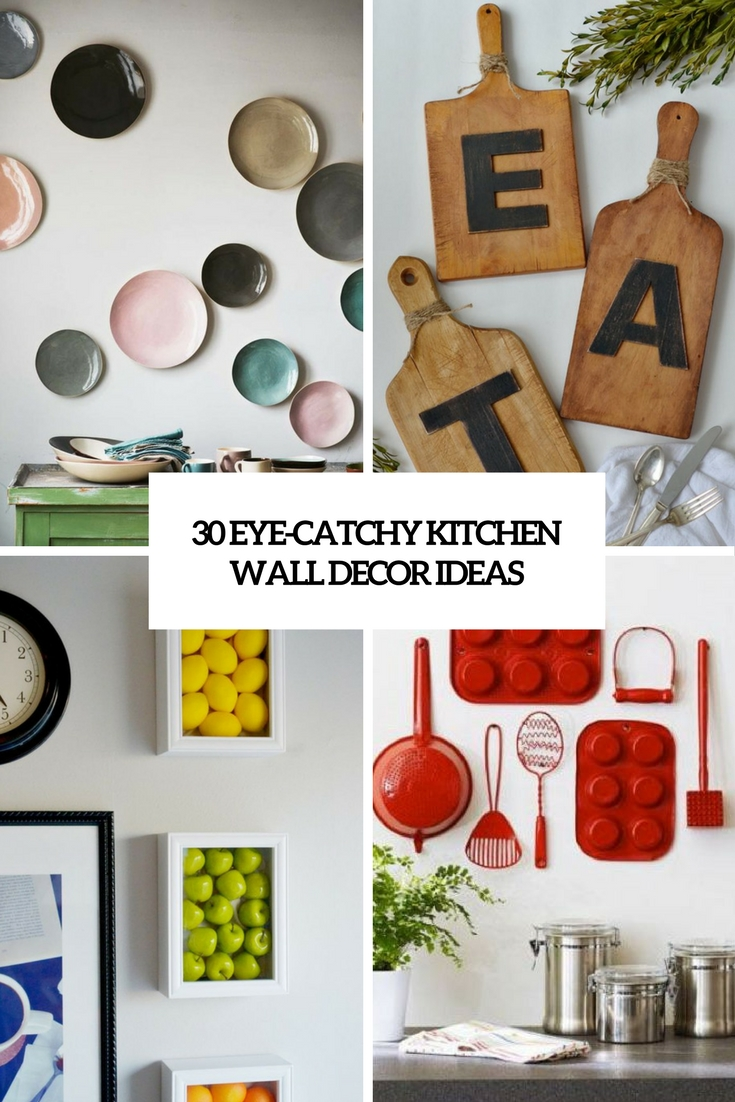 30 eye catchy kitchen wall d cor ideas digsdigs - Kitchen wall decorating ideas ...