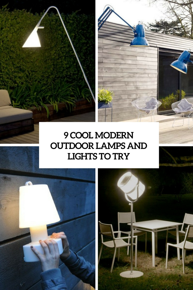 9 Cool Modern Outdoor Lamps And Lights To Try