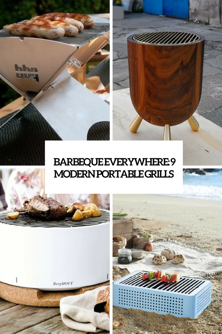 barbeque everywhere 9 modern portable grills cover