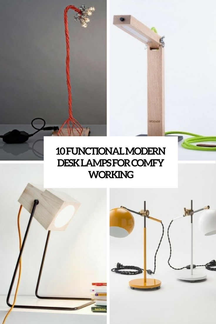 10 Functional Modern Desk Lamps For Comfy Working