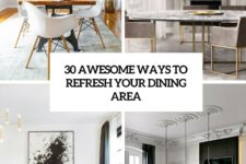 30 awesome ways to refresh your dining room cover