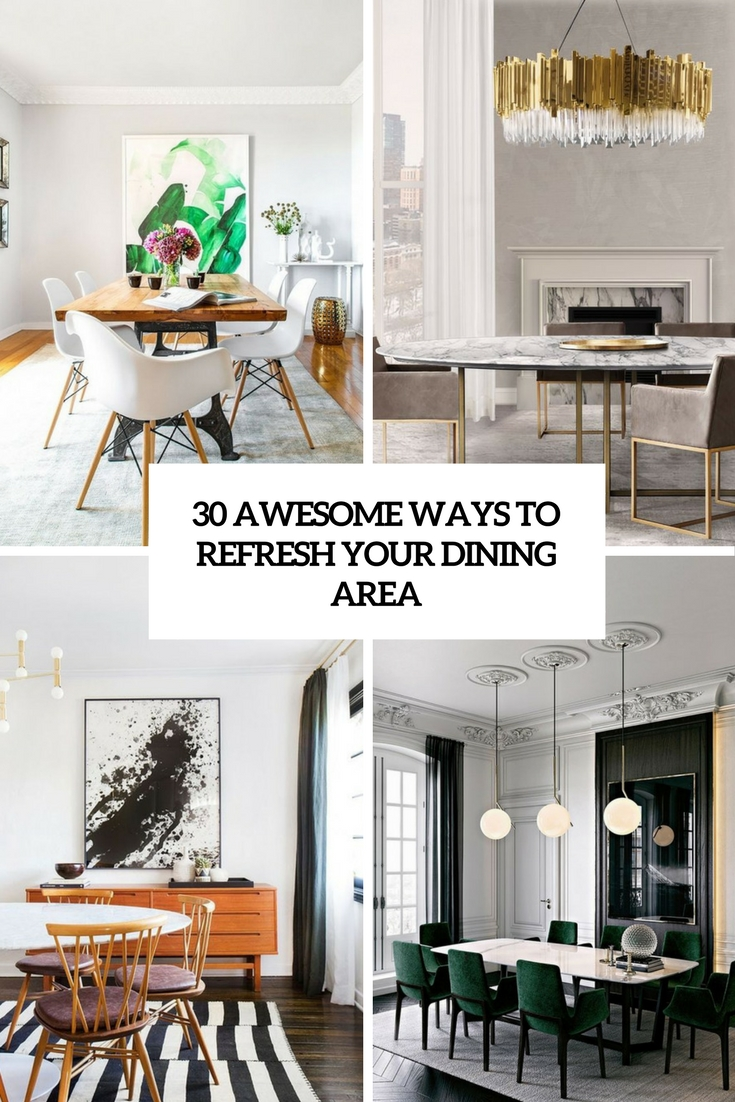 30 Awesome Ways To Refresh Your Dining Area