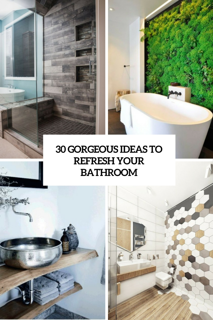 gorgeous ideas to refresh your bathroom cover