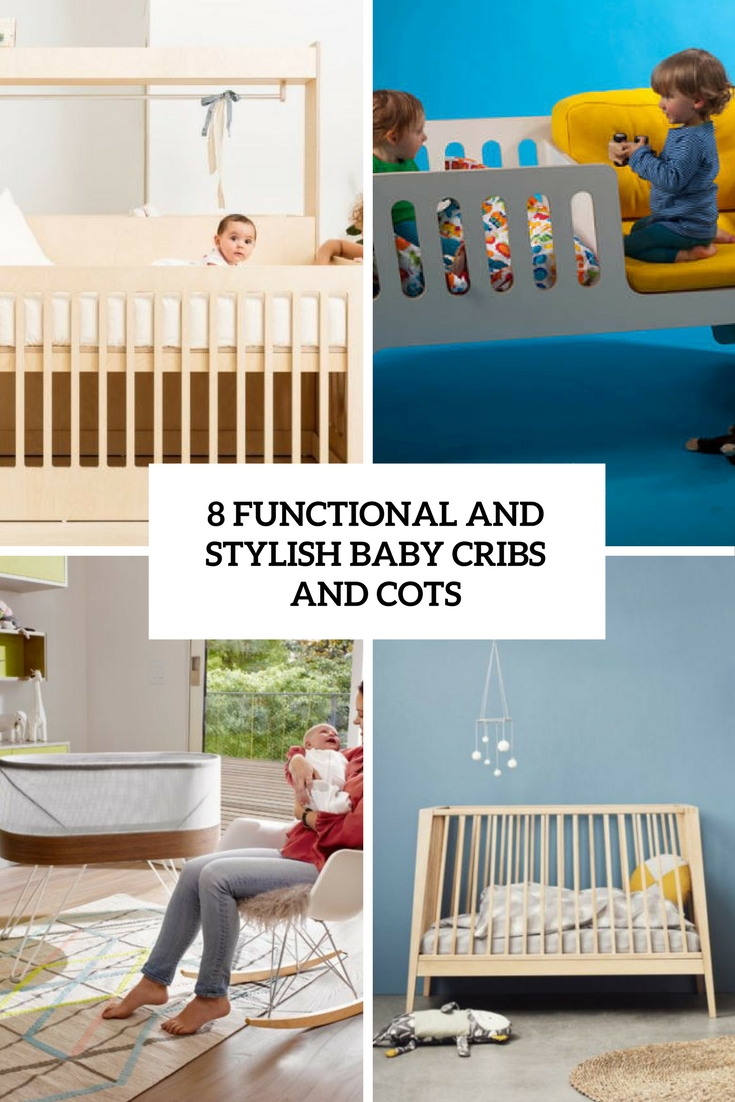 8 Functional And Stylish Baby Cribs And Cots