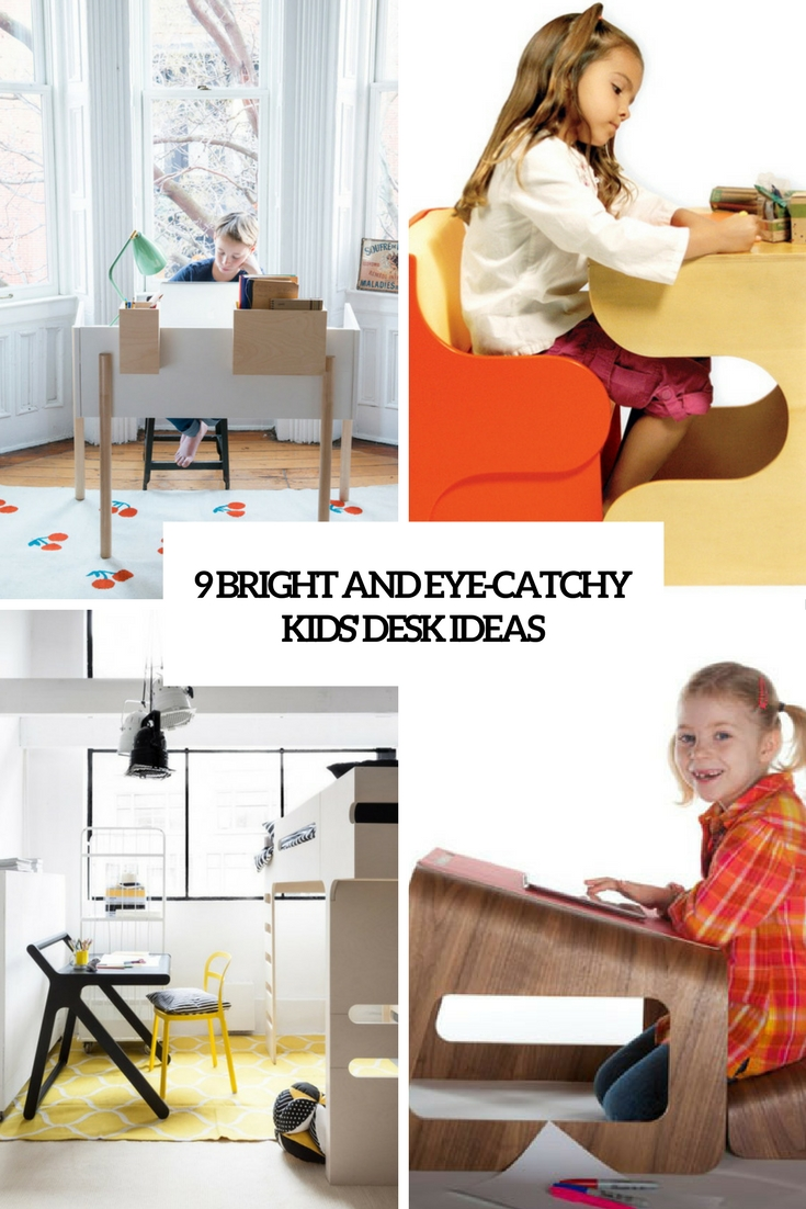 9 bright and eye catchy kids' desk ideas cover