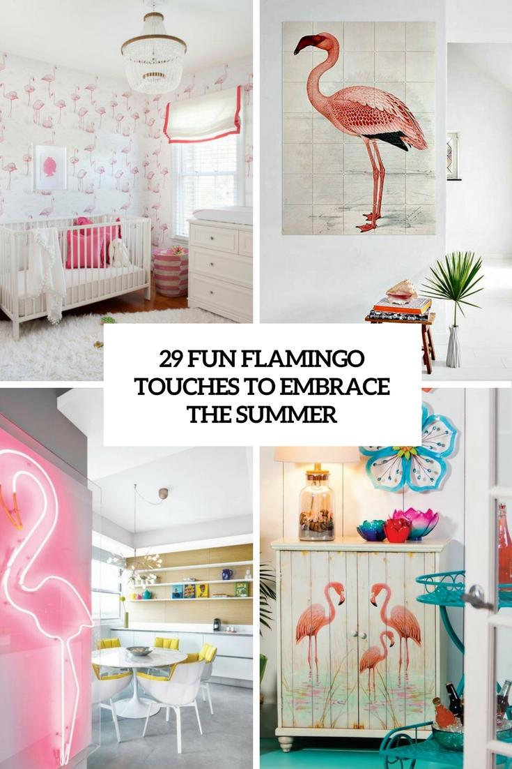 29 Fun Flamingo Touches To Embrace The Summer
