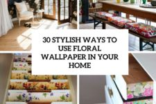 30 stylish ways to use floral wallpaper in your home cover