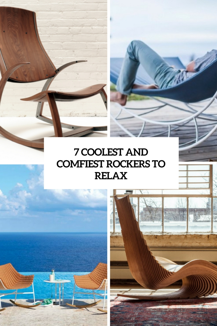 7 Coolest And Comfiest Rockers To Relax