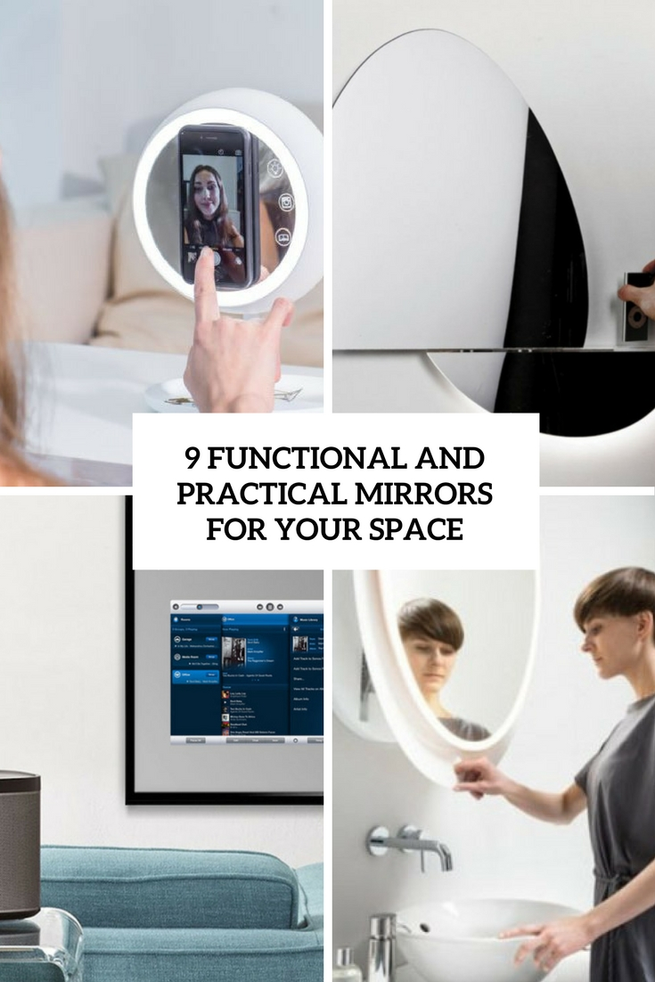 9 Functional And Practical Mirrors For Your Space