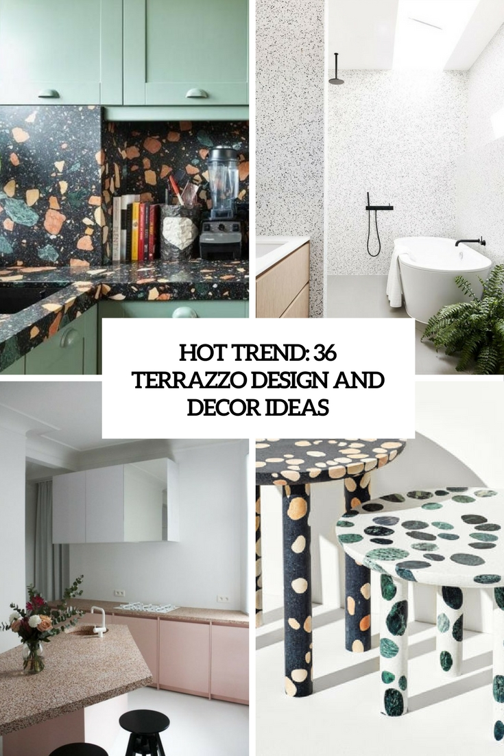 Hot Trend: 36 Terrazzo Design And Decor Ideas