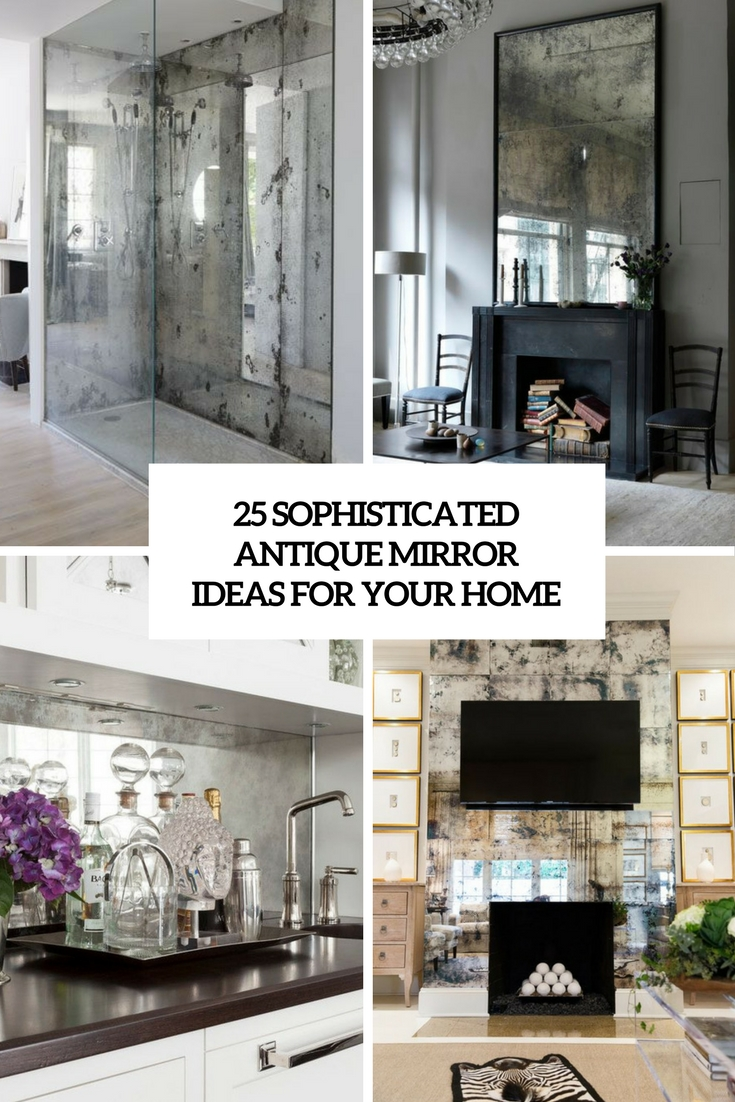 sophisticated antique mirror ideas for your home cover