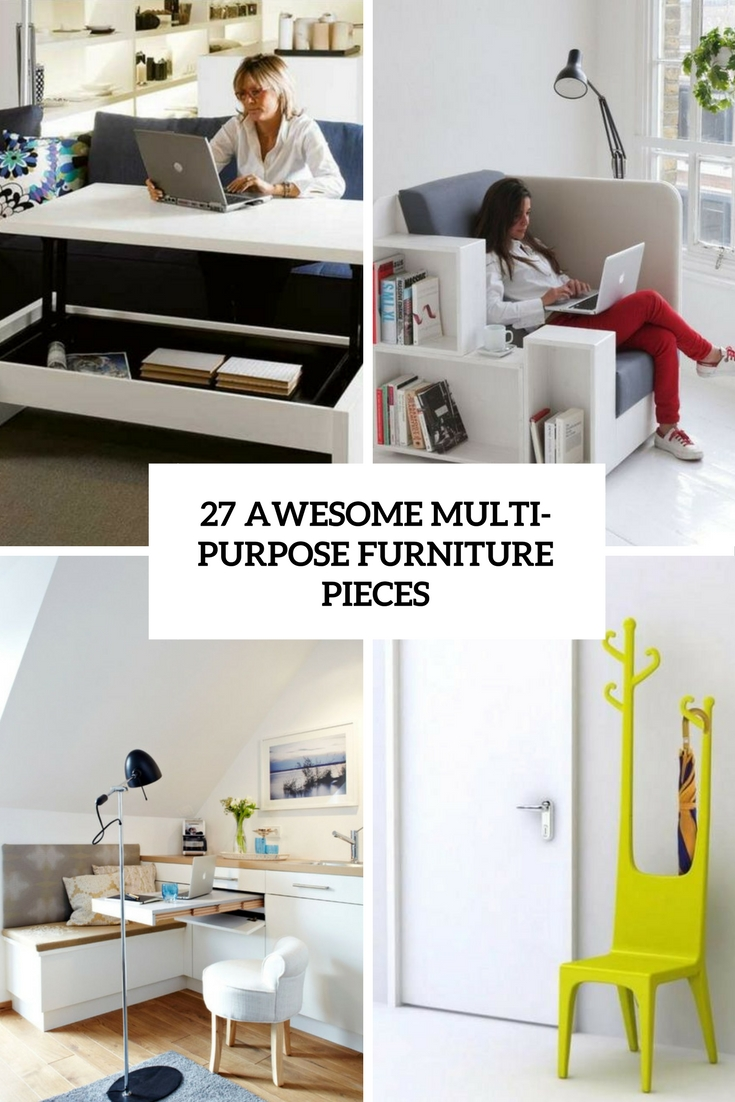 27 Awesome Multi-Purpose Furniture Pieces