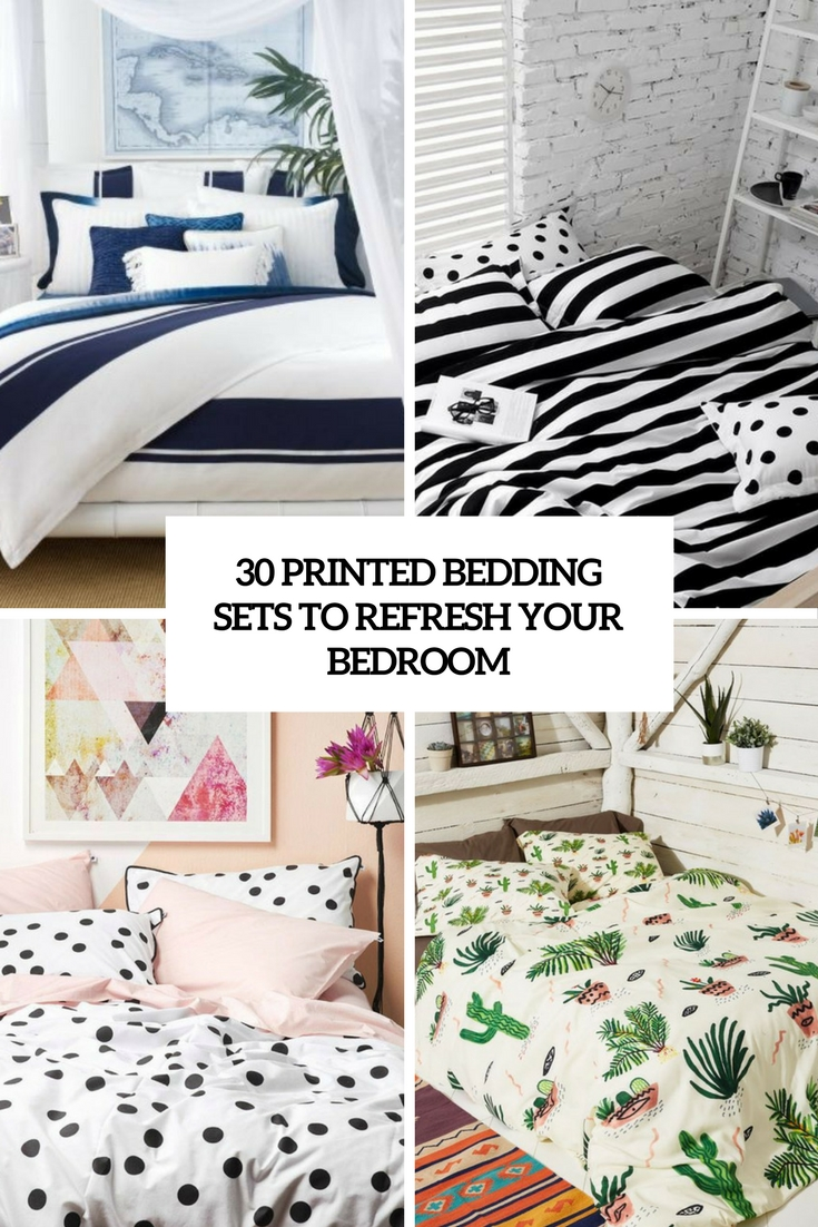 printed bedding sets to refresh your bedroom cover