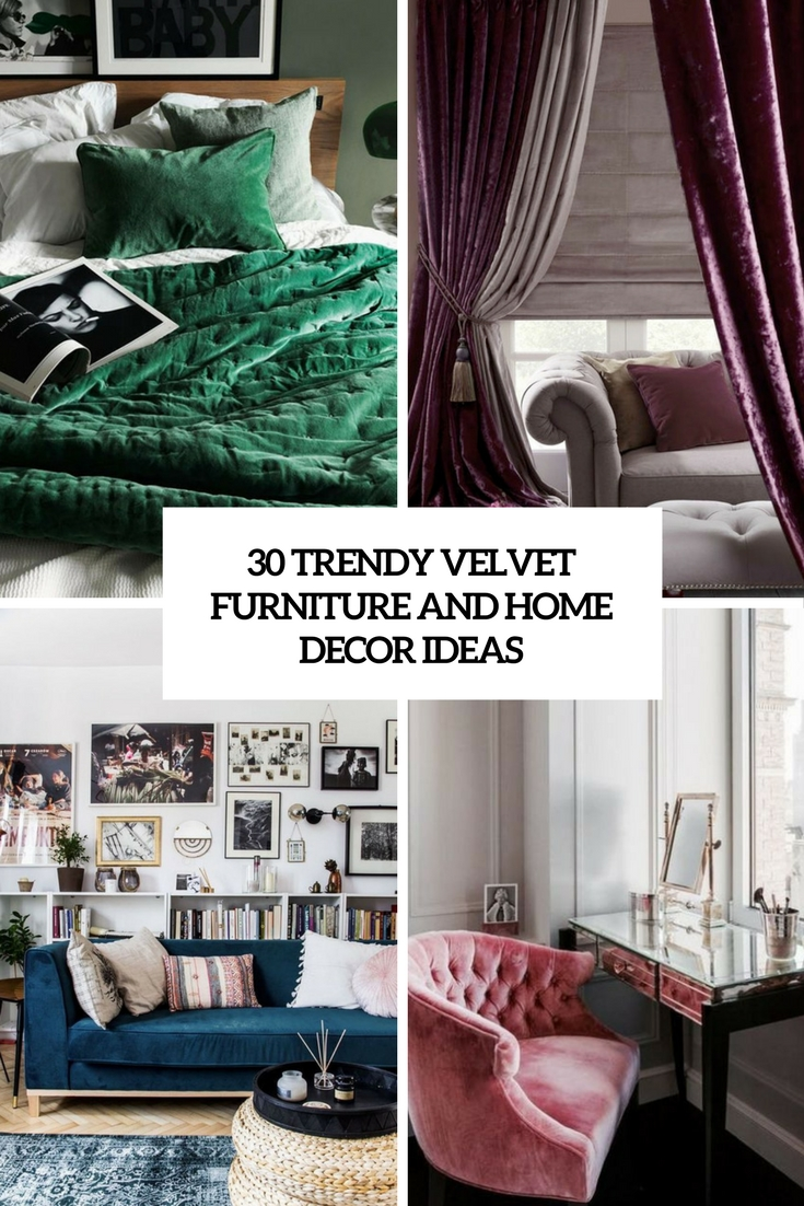 trendy velvet furniture and home decor ideas cover