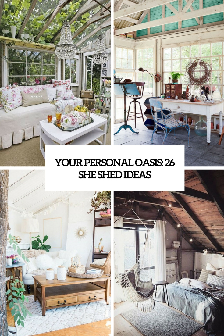 your personal oasis 26 she shed ideas cover
