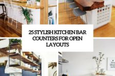 25 stylish kitchen bar counters for open layouts cover