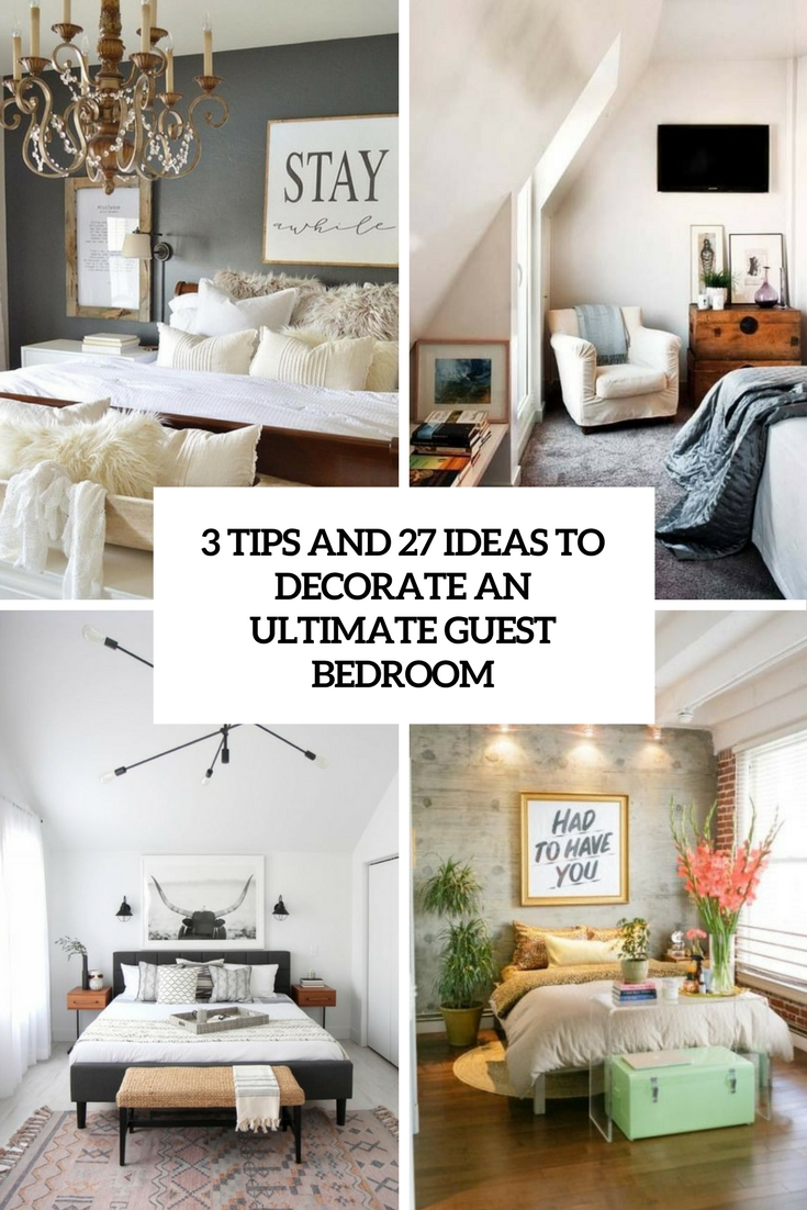 3 Ips And 27 Ideas To Decorate An Ultimate Guest Bedroom Cover