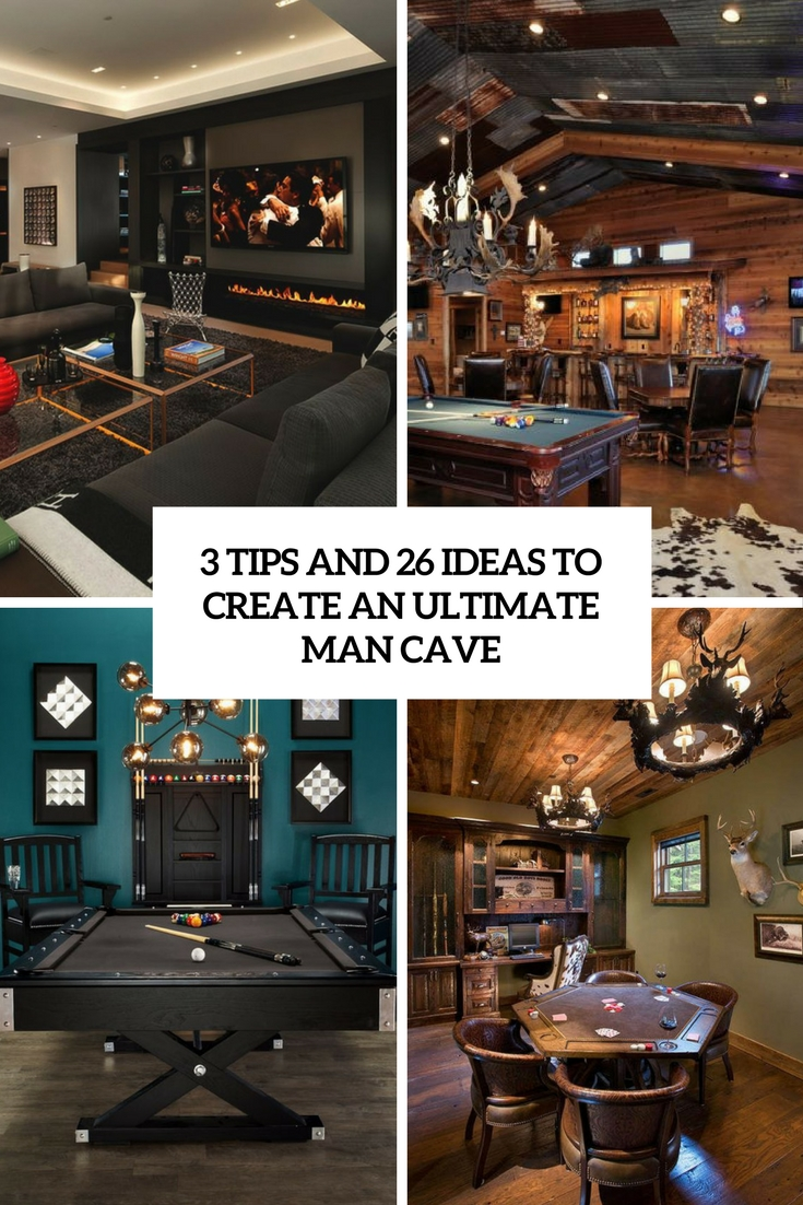 3 tips and 26 ideas to create an ultimate man cave cover