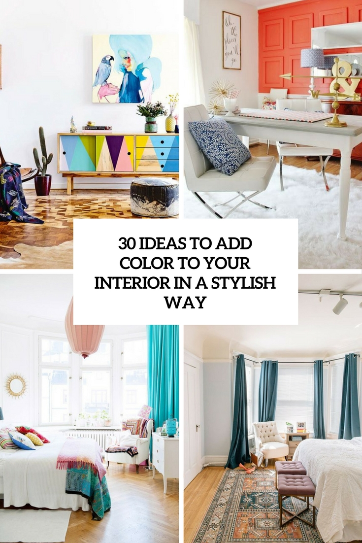 30 Ideas To Add Color To Your Interior In A Stylish Way