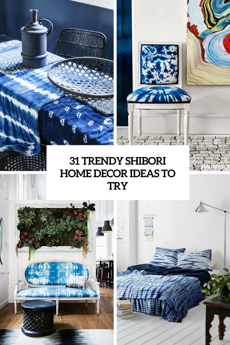 31 Trendy Shibori Home Decor Ideas To Try