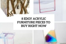 8 edgy acrylic furniture pieces to buy right now cover