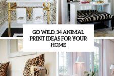 go wild 34 animal print ideas for home decor cover