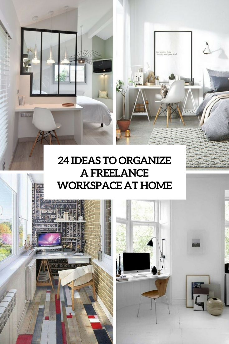 ideas to organize a freelance workspace at home cover