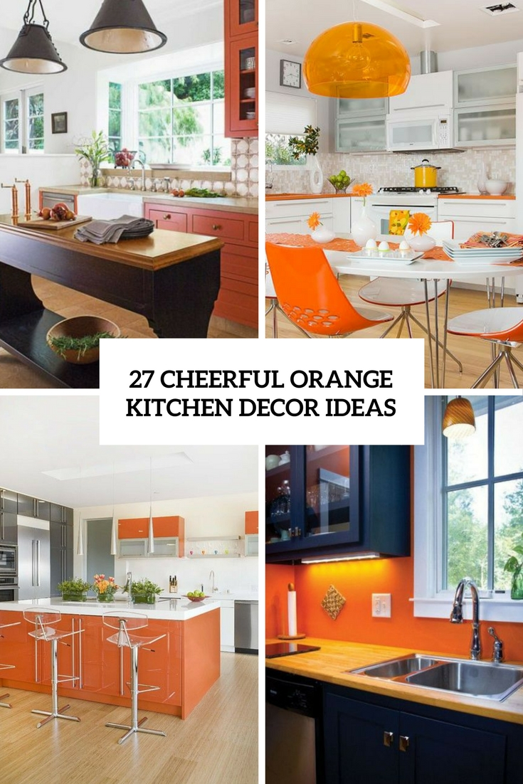 27 cheerful orange kitchen decor ideas digsdigs. Black Bedroom Furniture Sets. Home Design Ideas