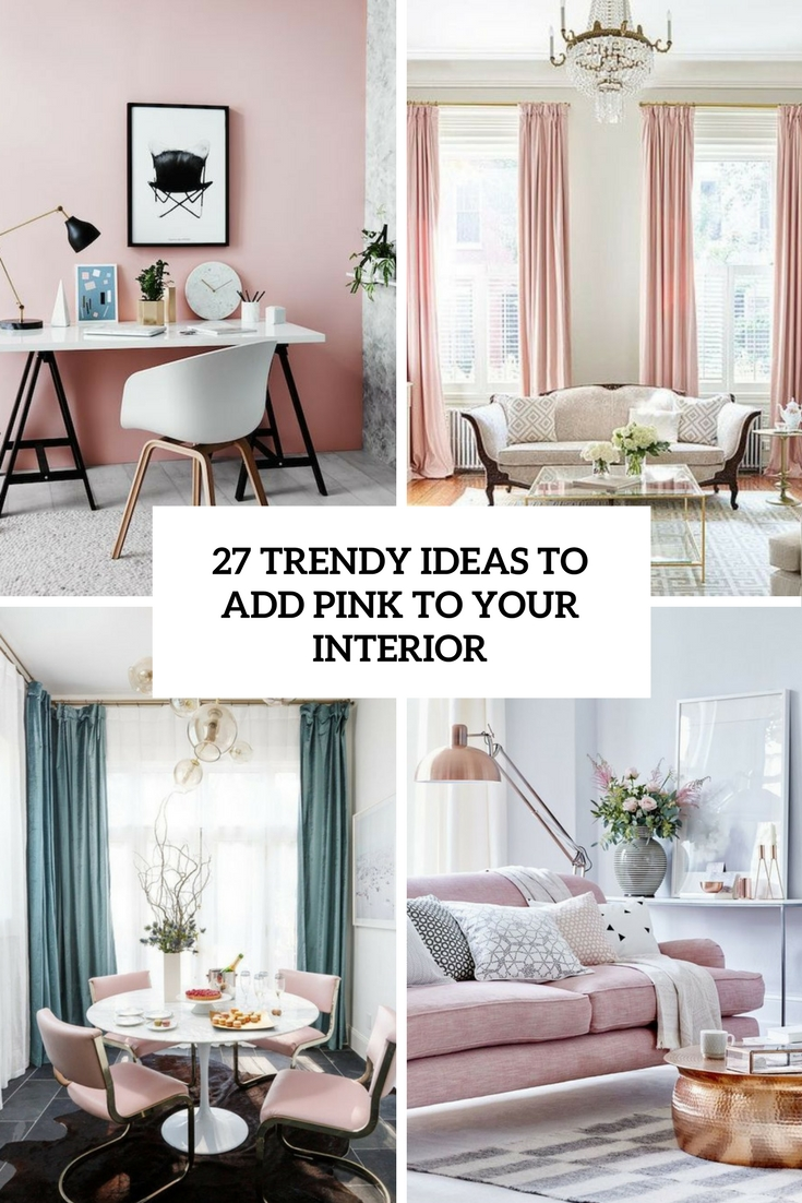 trendy ideas to add pink to your interior cover