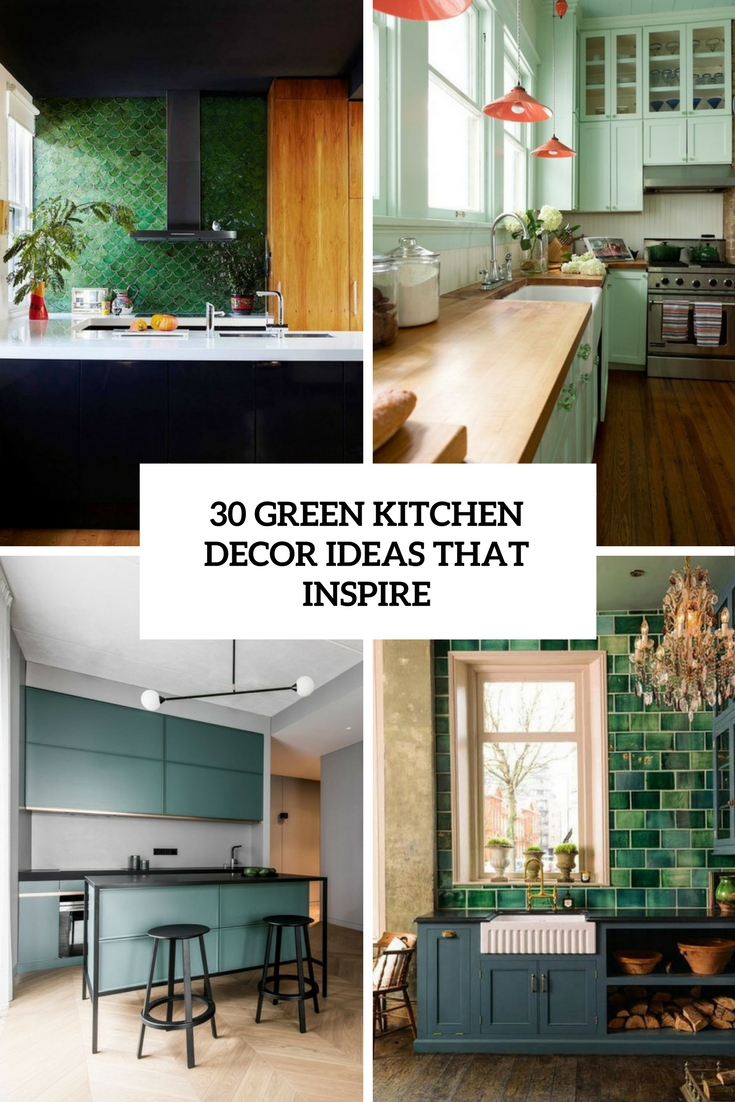 30 green kitchen decor ideas that inspire digsdigs. Black Bedroom Furniture Sets. Home Design Ideas