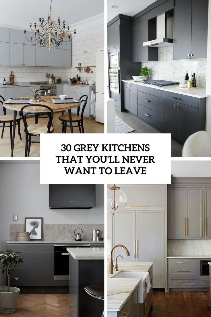 grey kitchens that you'll never want to leave cover