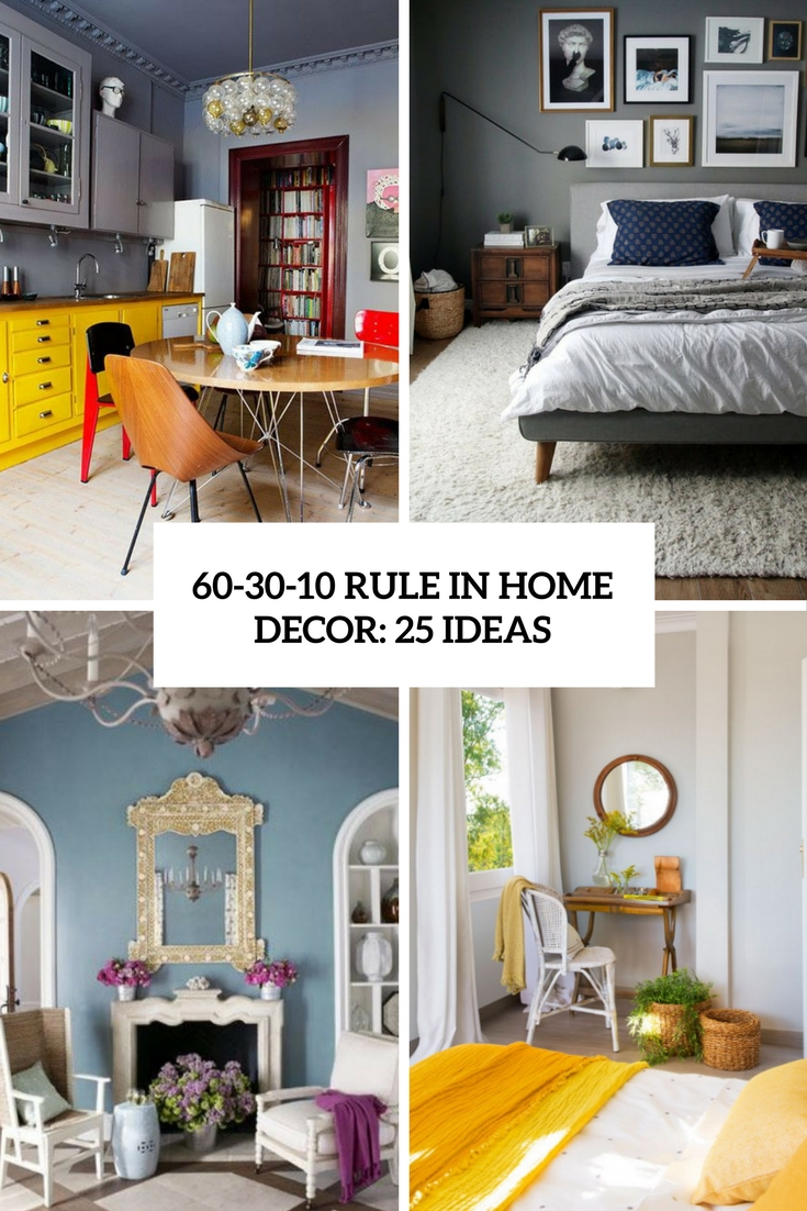 60-30-10 Rule In Home Decor: 25 Ideas
