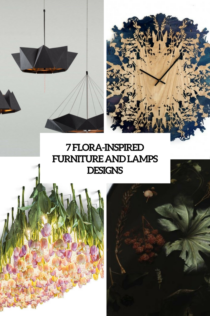 7 Flora-Inspired Furniture And Lamps Designs