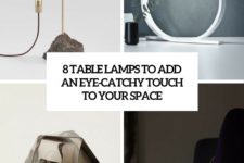 8 table lamps to add an eye-catchy touch to your space cover