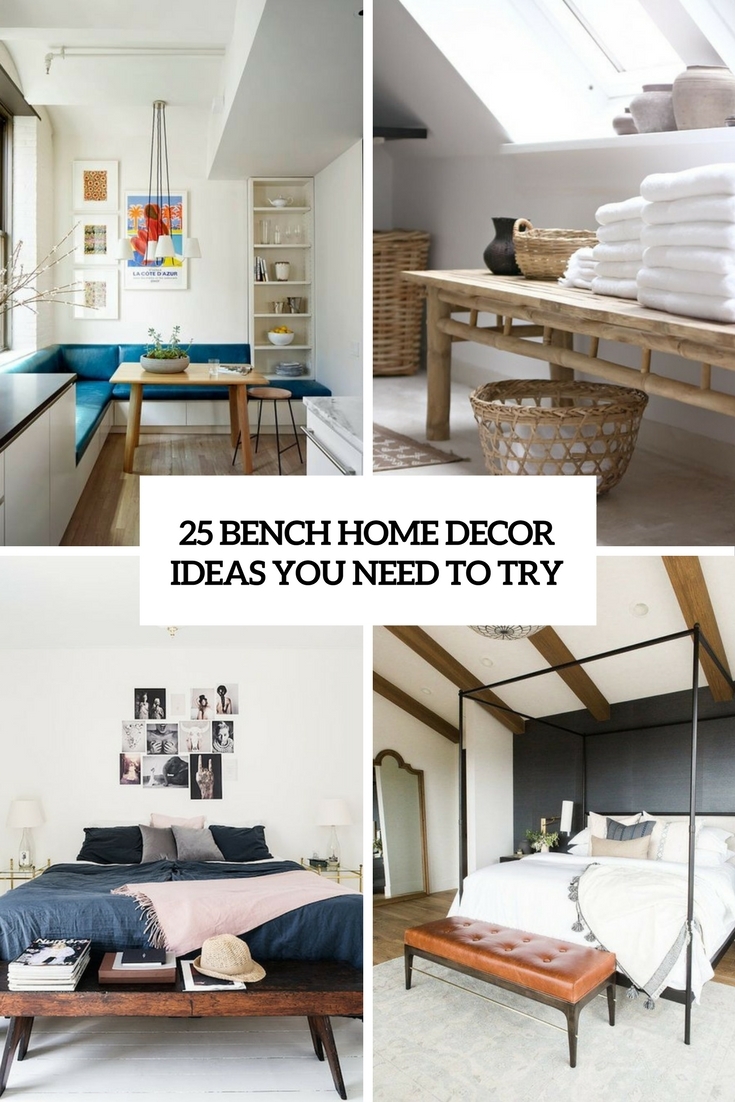 bench home decor ideas you need to try cover