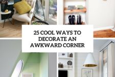 25 cool ways to decorate an awkward corner cover