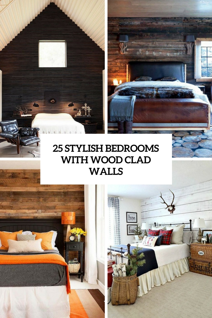 25 Stylish Bedrooms With Wood Clad Walls