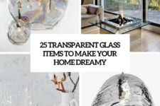 25 transparent glass items to make your space dreamy cover
