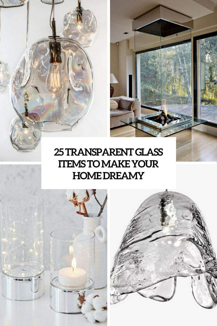 transparent glass items to make your space dreamy cover
