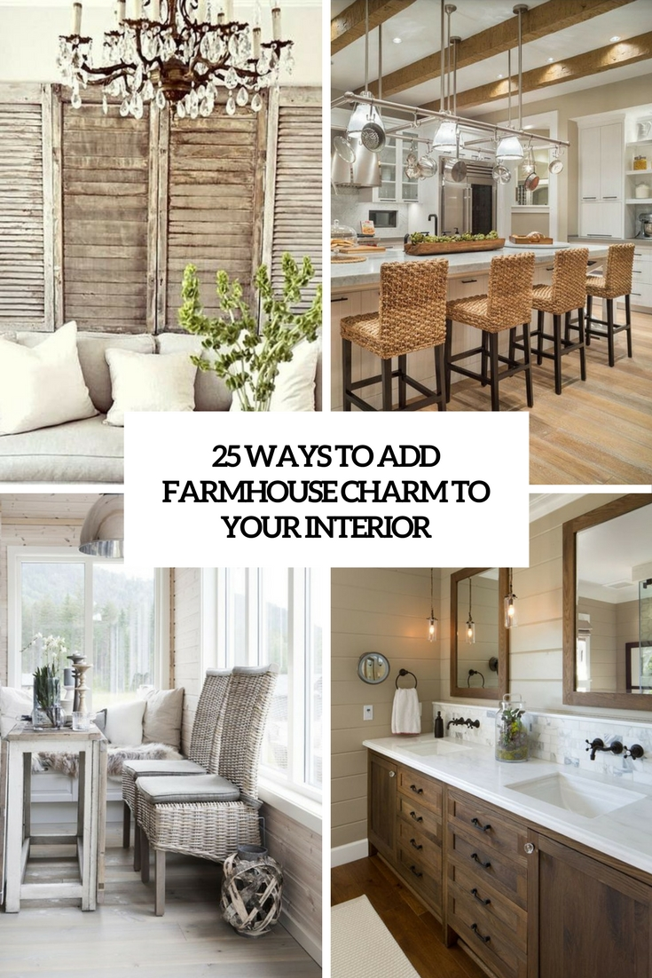 25 Ways To Add Farmhouse Charm To Your Interior