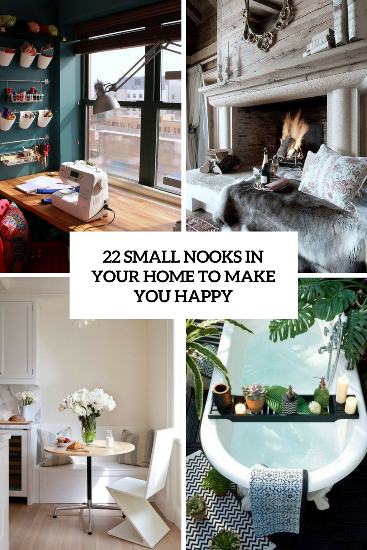 22 Small Nooks In Your Home To Make You Happy