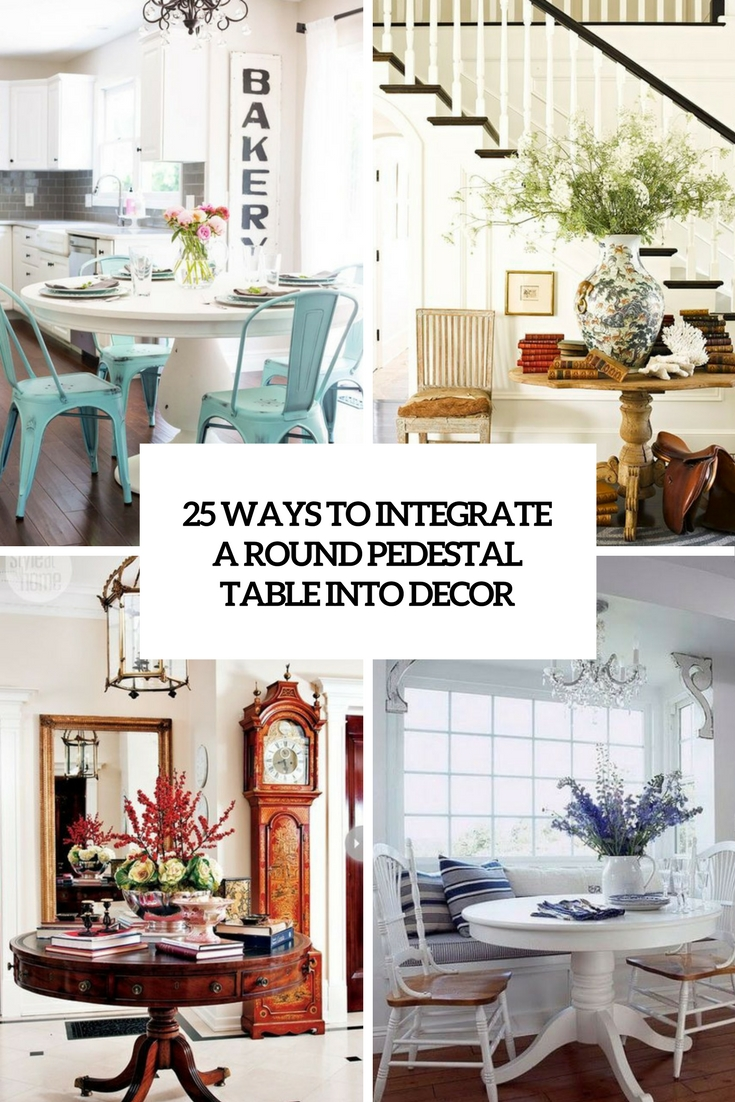 ways to integrate a round pedestal table into decor cover