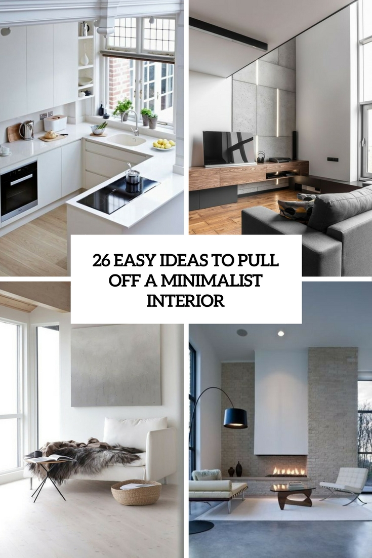 easy ideas to pull off a minimalist interior cover