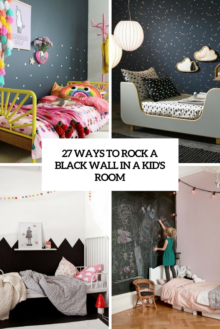 27 Ways To Rock A Black Wall In A Kid's Room